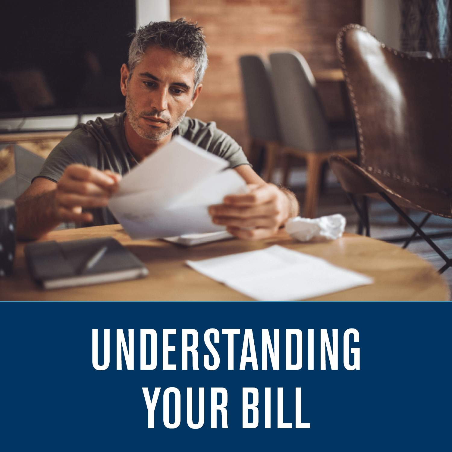 Understanding Your Bill