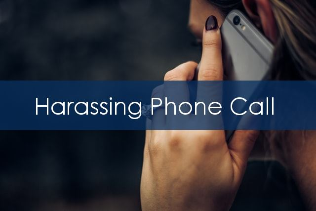 Harassing Phone Call